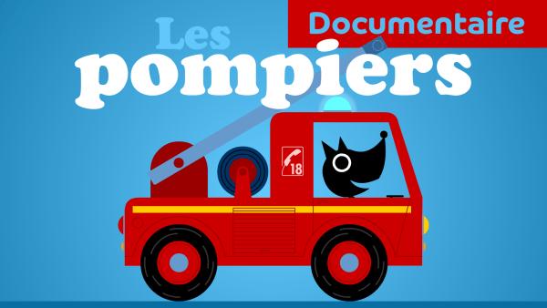 documentaire pour tout-petits sur les pompiers