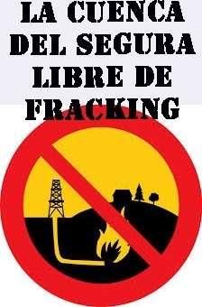 'Cuenca del Segura Libre de Fracking'