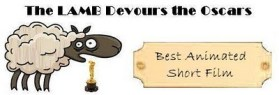 THE LAMB DEVOURS THE OSCARS: BEST ANIMATED SHORT