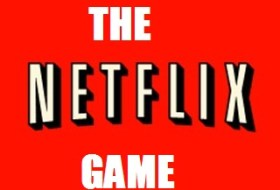 The Netflix Game #16