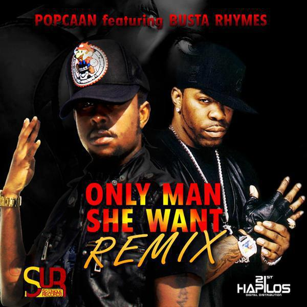 popcaan-and-busta-rhymes-only-man-she-want