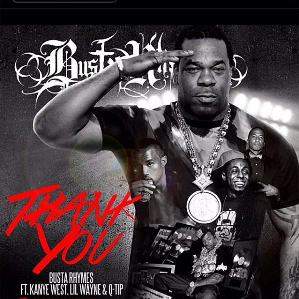 Busta-Rhymes-feat-Q-Tip-Kanye-West-Lil-Wayne--Thank-You