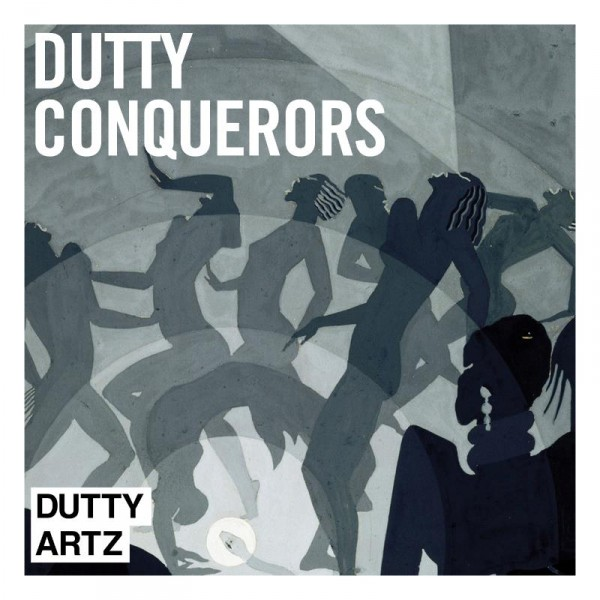 Dutty Conquuerors