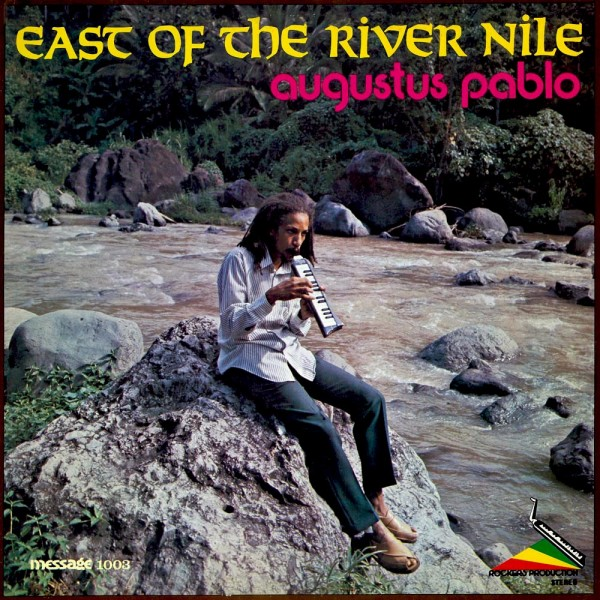 east-of-the-river-nile-augustus-pablo