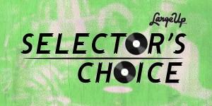 Selector's Choice: DJ Autograph