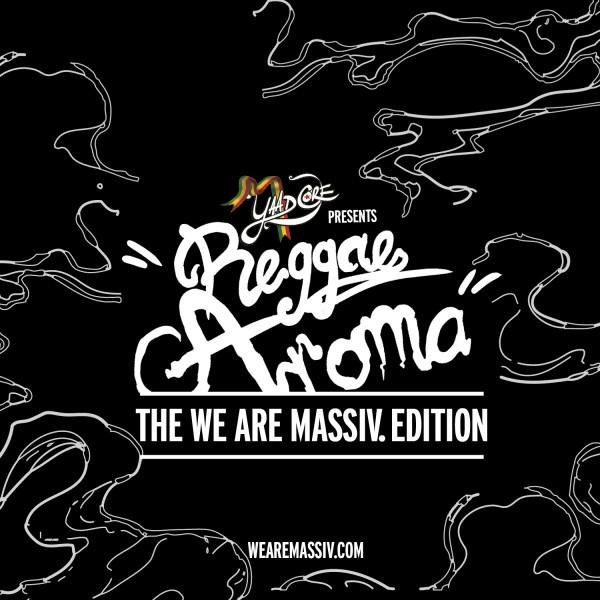 Reggae Aroma MASSIV Edition 2