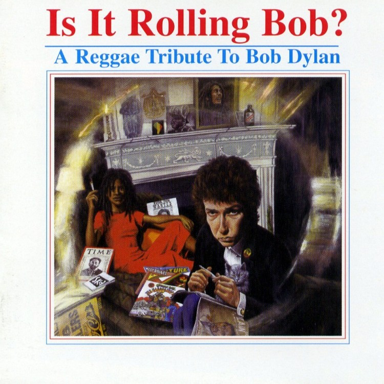 is-it-rolling-bob-reggae-tribute-bob-dylan