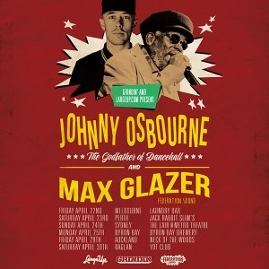 No Ice Cream Tour: Johnny Osbourne In Australia with DJ Max Glazer