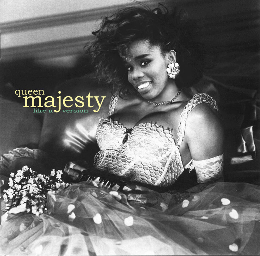 queen majesty_like a version mix