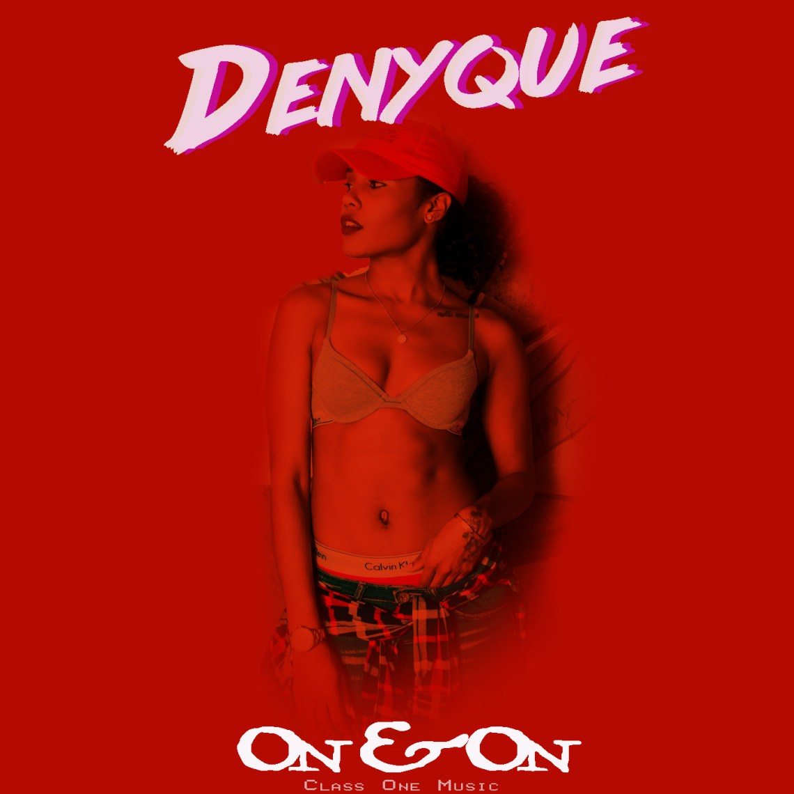 Denyque - On & On (Produced by Class One Music)