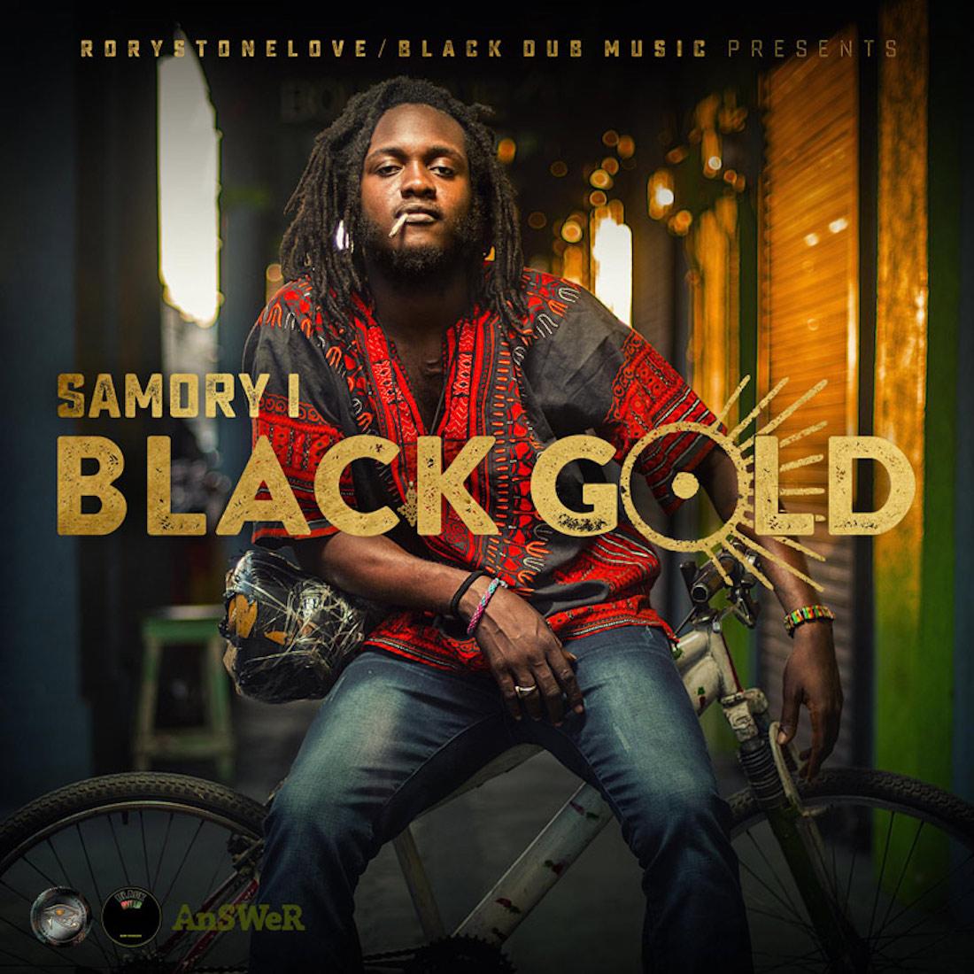 Samory I - Black Gold