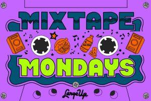Mixtape Mondays: Reggae Boyz Sound, DJ Adam 2MV, Upcut Sound
