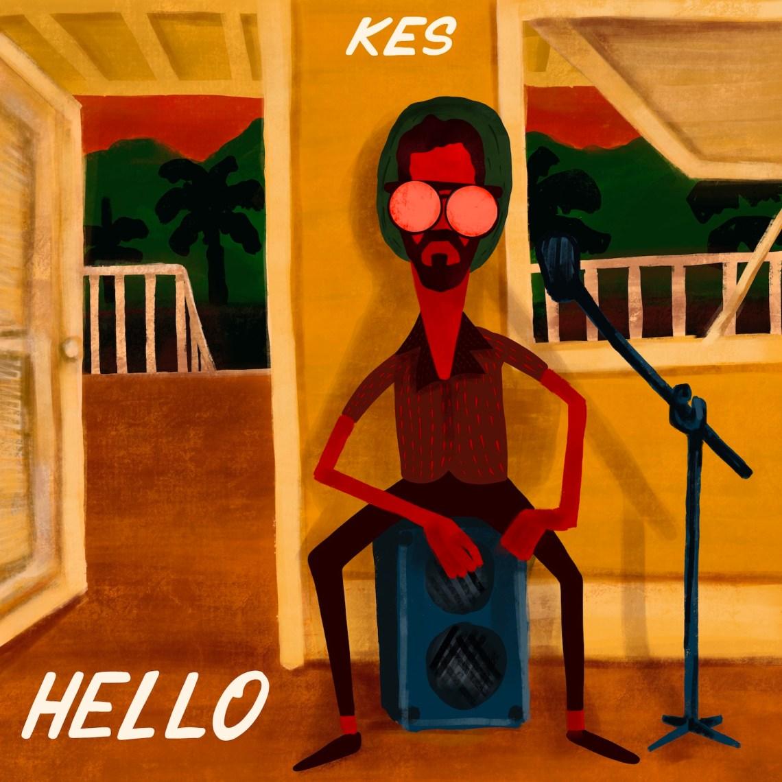 Kes - Hello