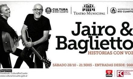 Llegan JAIRO & BAGLIETTO al Teatro Municipal de Río Cuarto