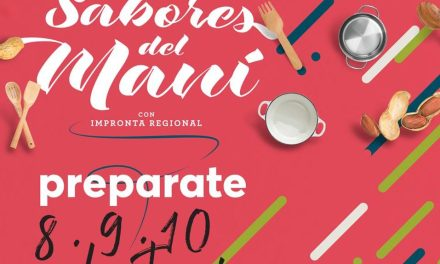 Comienza la 4° edición del Festival Gastronómico Sabores del Maní
