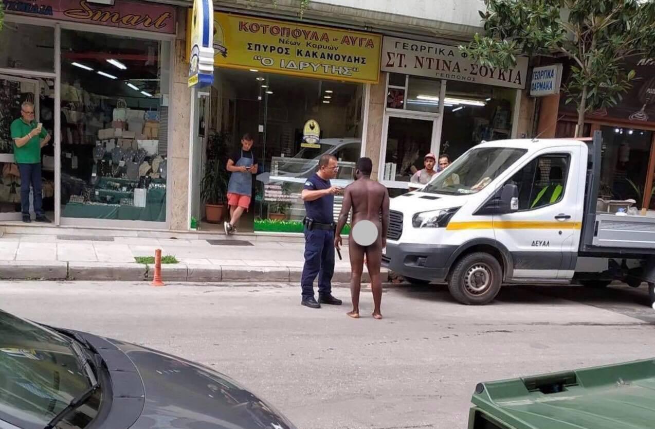 Απίστευτο περιστατικό στη Λάρισα: Άνδρας κυκλοφορούσε ολόγυμνος – ΦΩΤΟ - ΒΙΝΤΕΟ
