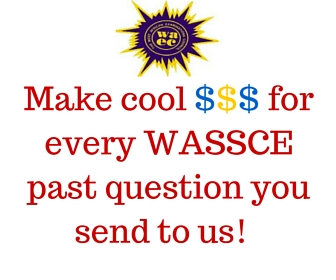 WASSCE WAEC Past question papers for cash Larnedu
