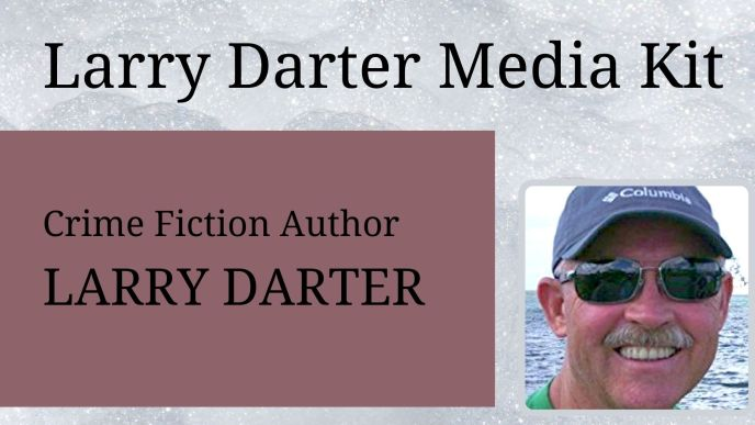 Larry Darter Media Kit