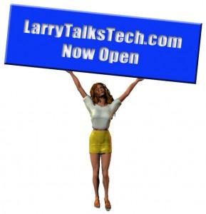 Larry Talks Tech is now operational
