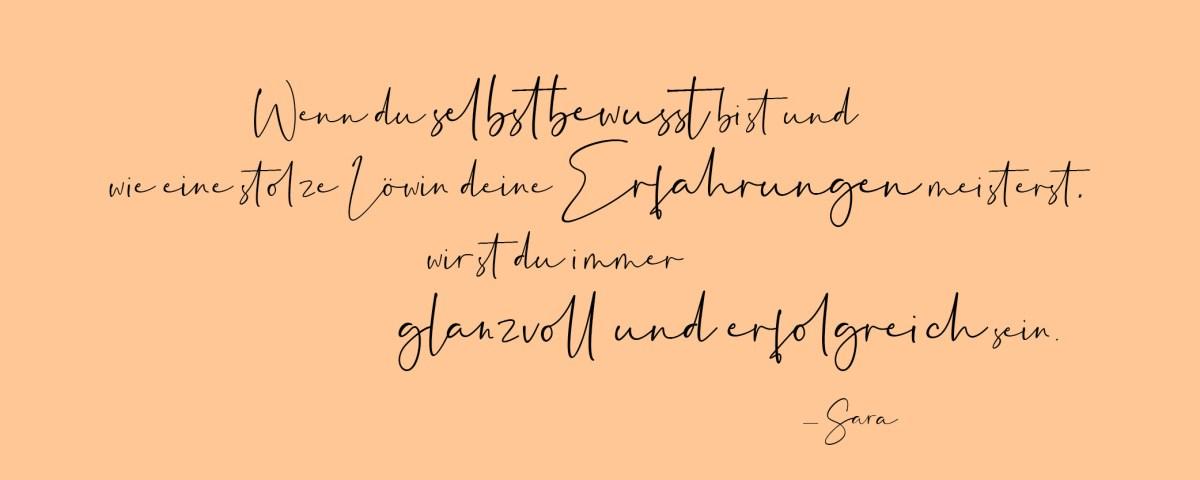 Zitat Selbstbewusstsein und starke Frauen als Löwinnen von Sara Erb für La Sara Leona Homepage