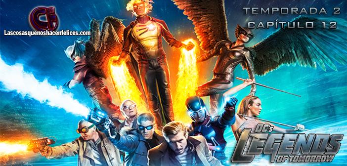 Análisis de Legends of Tomorrow. Temporada 2. Capítulo 12