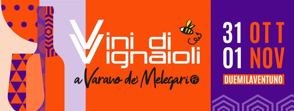 Vini di Vignaioli 2021 – Varano de' Melegari