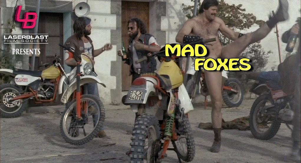 Mad Foxes - A special presentation from The Laser Blast Film Society: Mad Foxes