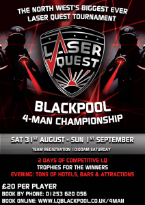 Blackpool 4-man championship @ Laser Quest Blackpool