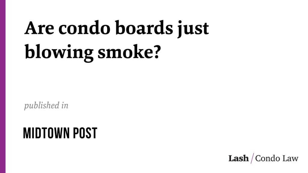 Are condo boards just blowing smoke?
