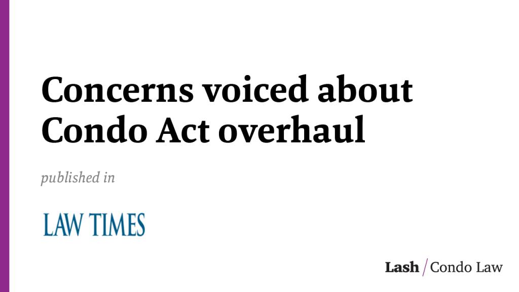 Concerns voiced about Condo Act overhaul