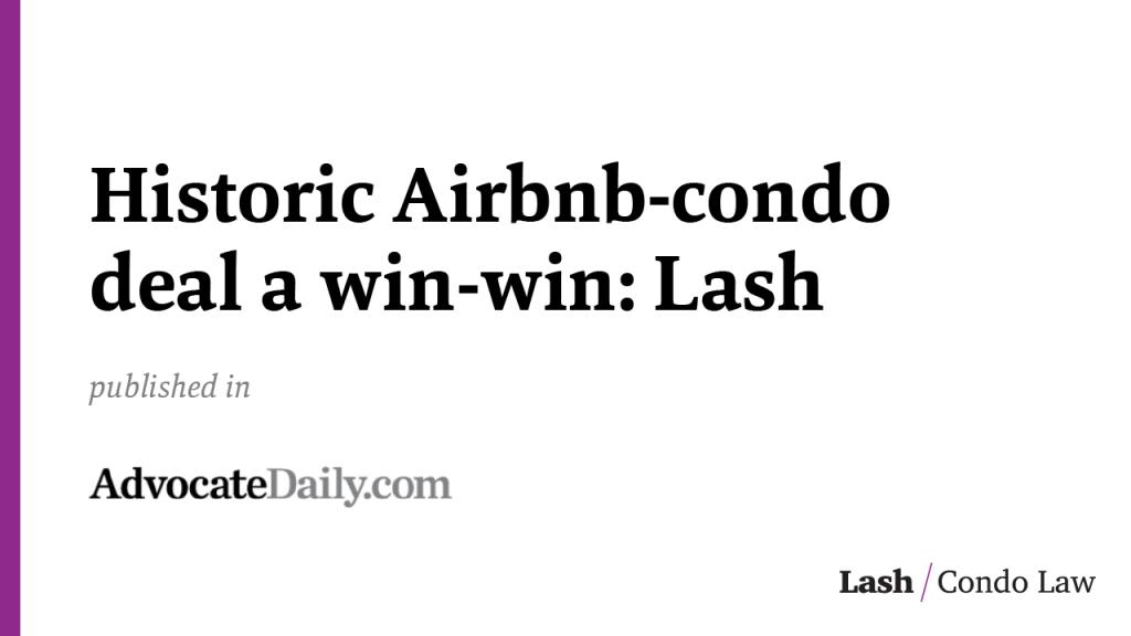 Historic Airbnb-condo deal a win-win: Lash