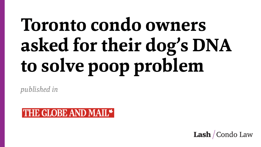 Toronto condo owners asked for their dog's DNA to solve poop problem