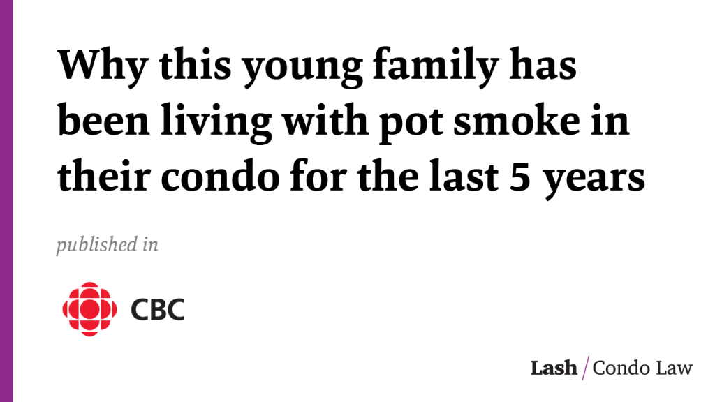 Why this young family has been living with pot smoke in their condo for the last 5 years