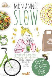Mon année Slow : votre almanach perpétuel !