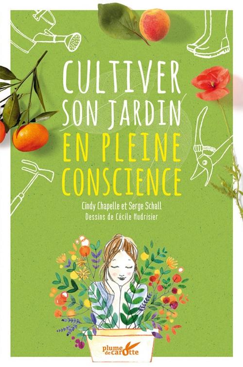 La Slow Life Cultiver Son Jardin En Pleine Conscience