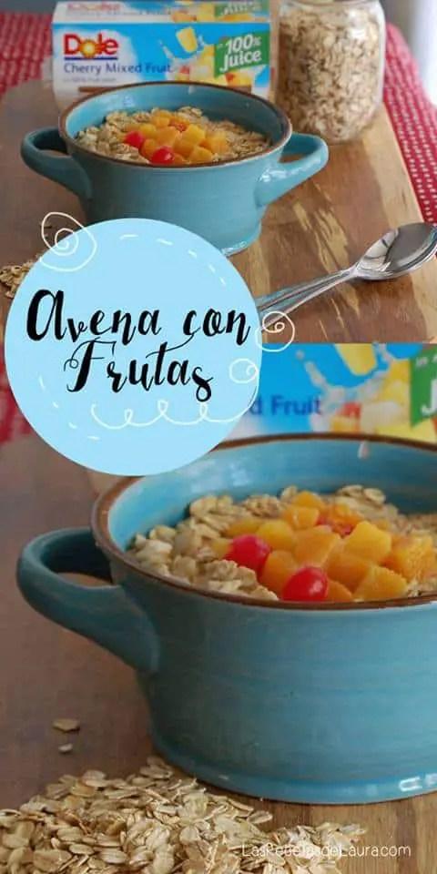 Avena con frutas Back to School Vida Dole| Las Recetas de Laura