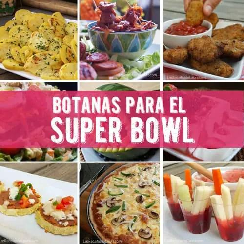 Botanas para el super bowl - las recetas de Laura