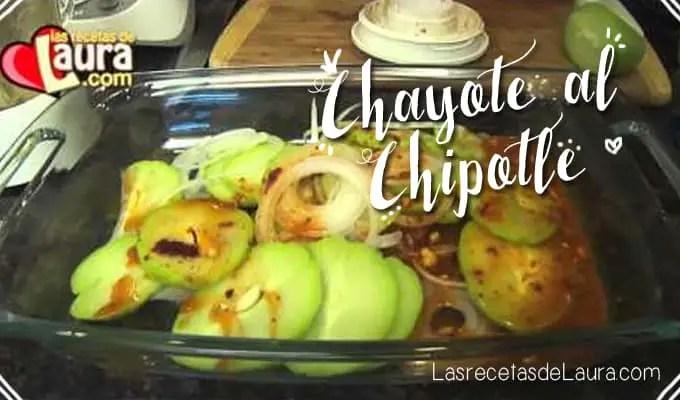 Chayote al chipotle - Las recetas de Laura