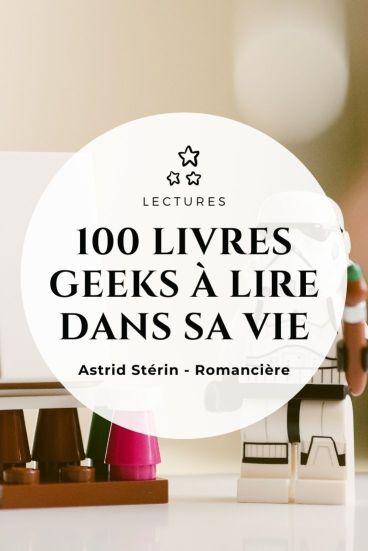 100 livres geeks à lire dans sa vie