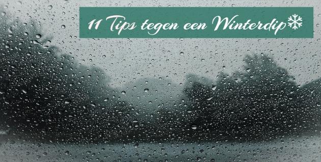 ❄11 tips tegen een winterdip