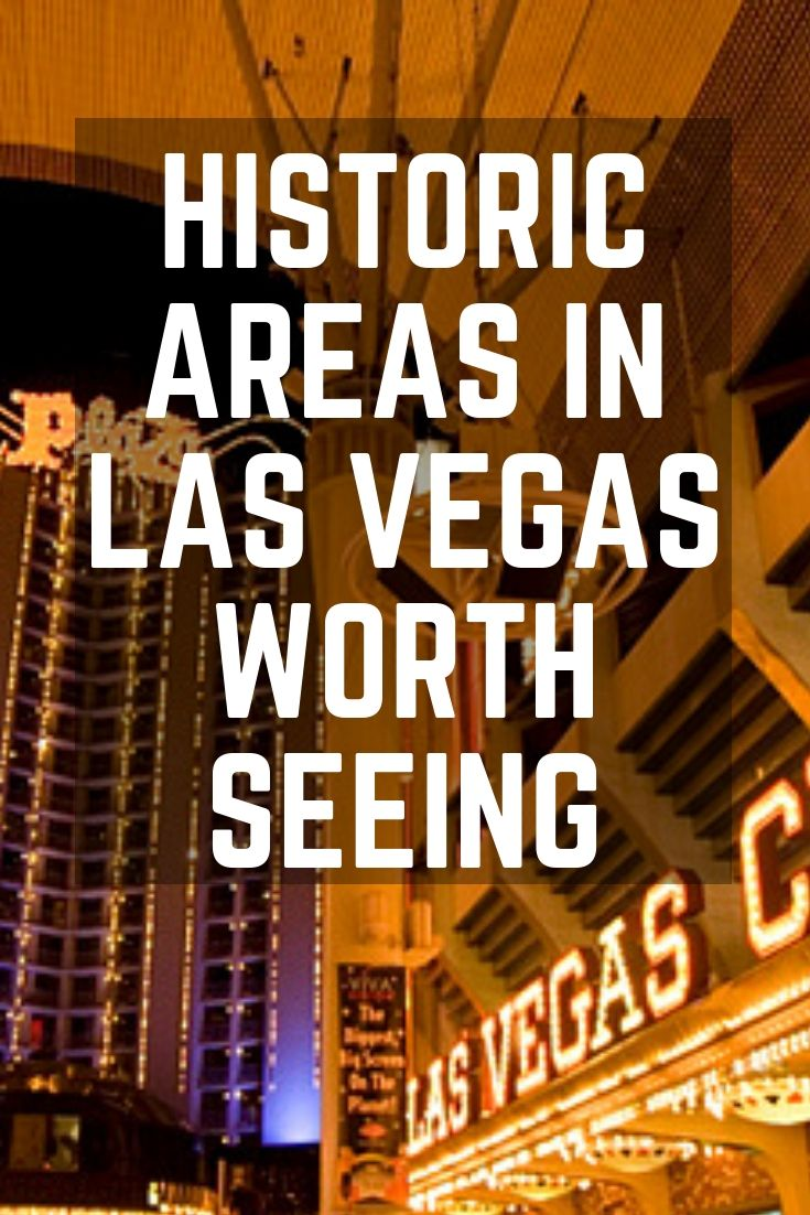Historic Areas in Las Vegas