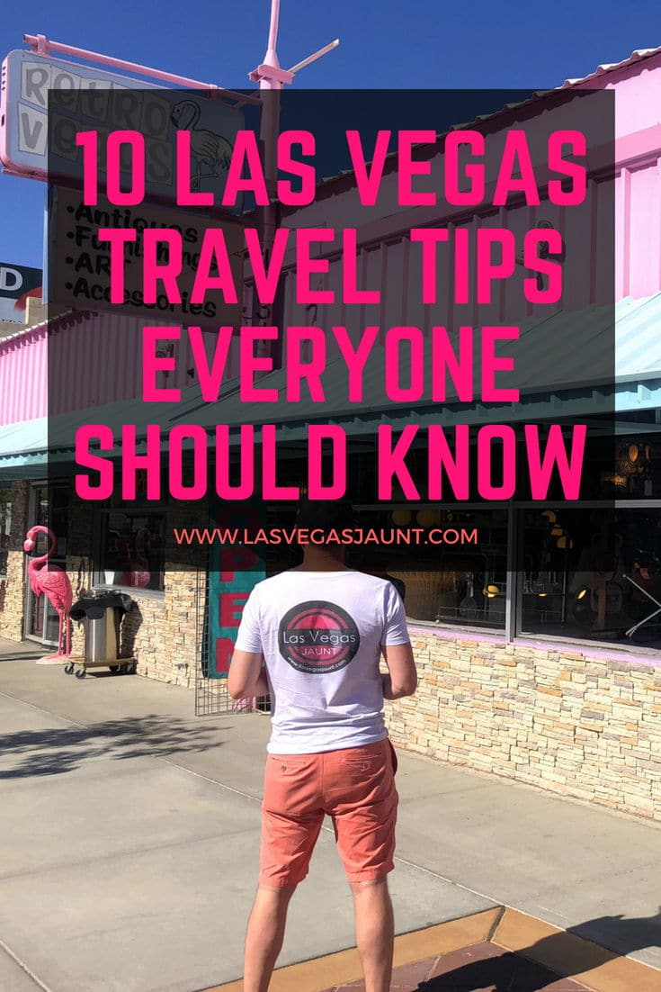 Las Vegas Traveler Tips