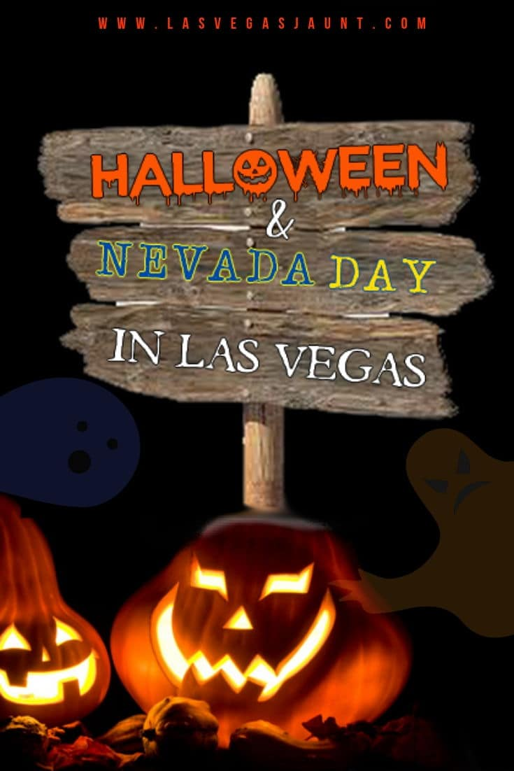 Nevada Day & Halloween Las Vegas