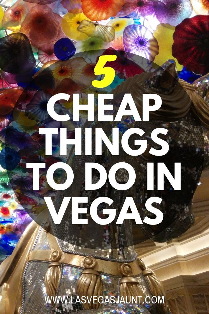 5 Cheap Things to do in Vegas