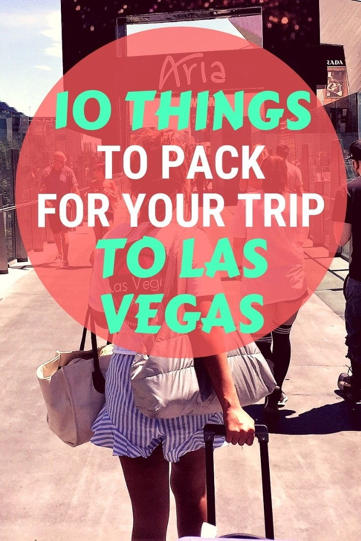 Things to Pack for Your Trip to Las Vegas