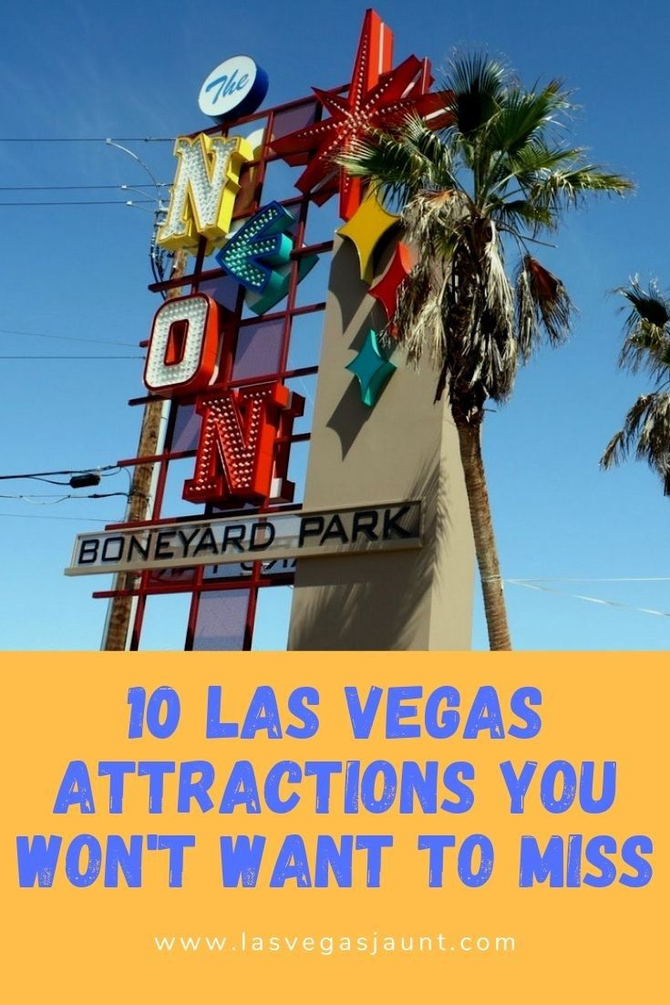 10 Las Vegas Attractions You Won't Want to Miss