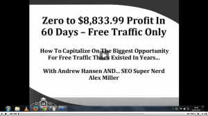 Webinar_Replay__Zero_To__8_833_99_Profit_In_60_Days_-_FREE_Traffic_Only