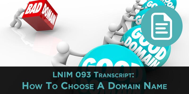 Choose a Domain Name: LNIM093 Transcript