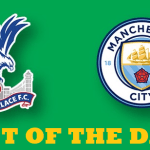 BET OF THE DAY Premier League 2019 : Crystal Palace Vs Manchester City