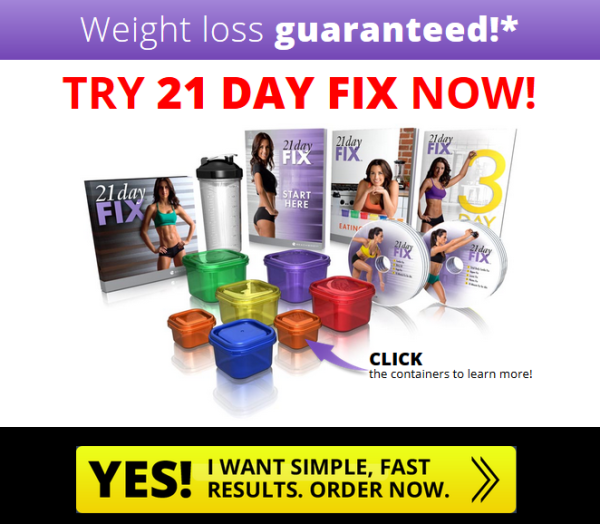 TRY 21 DAY FIX NOW!